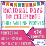 National Days to Celebrate ALL YEAR Bundle of Writing Prompts!