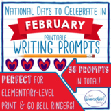 National Days to Celebrate in February Writing Prompts