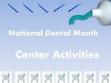 National Dental Month Center Activities