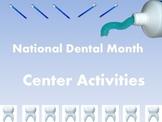 National Dental Month Center Activities