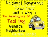 National Geographic 2nd Gr Unit 1 Week 1 The Adventures of Taxi Dog Quinito's Ne