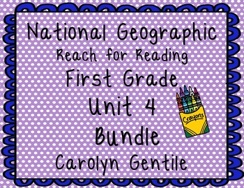National Geographic First Grade Unit 4 Bundle
