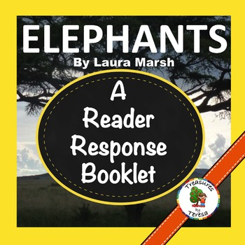 National Geographic KIDS:  Elephants- Reader Response Booklet-Level O