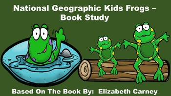 National Geographic Kids Frogs - Book Study
