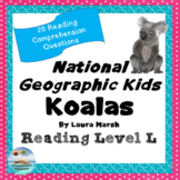 National Geographic Kids:  Koalas - 'Read to Self' 'Read to Buddy' questions