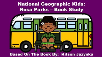 National Geographic Kids:  Rosa Parks - Book Study