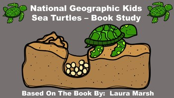 National Geographic Kids Sea Turtles - Book Study