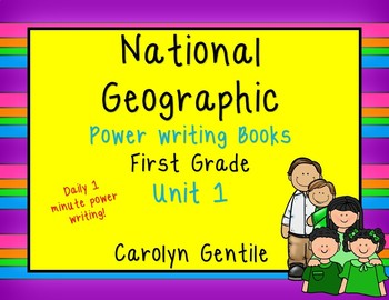 National Geographic Power Writing  Unit 1 First Grade