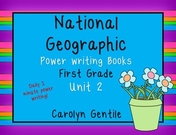National Geographic Power Writing Unit 2 First Grade Reach for Reading