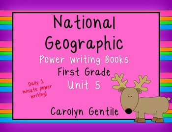 National Geographic Power Writing Unit 5 First Grade Reach for Reading