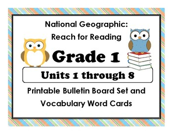 National Geographic Reach-Reading:Gr 1 Units 1-8 Bulletin Boards & Vocab Cards