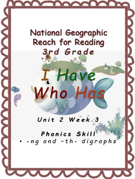 3rd Grade National Geographic Reach for Reading U2W3 I Have Who Has