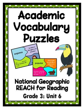 National Geographic Reach for Reading Academic Vocab Puzzles: Grade 3 - Unit 6