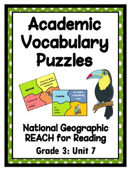 National Geographic Reach for Reading Academic Vocab Puzzles: Grade 3 - Unit 7