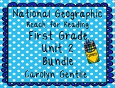 National Geographic Reach for Reading First Grade Unit 2 Bundle