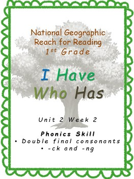 National Geographic Reach for Reading U2W2 I have Who Has