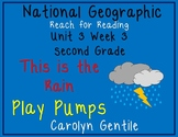 National Geographic Reach for Reading Unit 3 Week 3 2nd Gr. This is the Rain