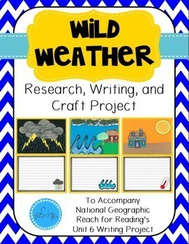 Reach for Reading Wild Weather Research, Writing, & Art Project