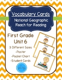 National Geographic Reach for Reading Vocabulary Cards First Grade Unit 6