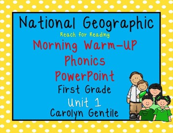 National Geographic Unit 1 First Gr. PowerPoint Morning Warm-Ups and Blending