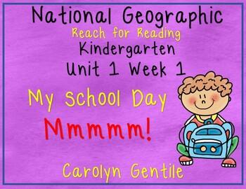National Geographic Unit 1 Week 1 Kindergarten My School Day,  Mmmmm!