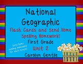 National Geographic Unit 2 First Grade Flash Cards and Send Home Spelling Papers
