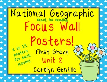 National Geographic Unit 2 Focus Wall Posters First Grade