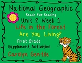 National Geographic Unit 2 Week 1 Life in the Forest  Are you Living First Grade