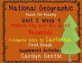 National Geographic Unit 2 Week 4 Michael Fay and the Giant Redwoods/ Fredwood