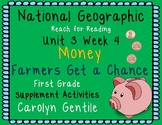 National Geographic Unit 3 Week 4 Money! Farmers Get a Chance First Grade