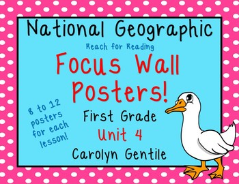 National Geographic Unit 4 Focus Wall Posters First Grade