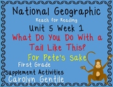 National Geographic Unit 5 Week 1 First Grade What Do You Do With a Tail Like Th
