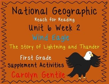 National Geographic Unit 6 Week 2 Wind Eagle The Story of Lightning and Thunder