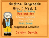 National Geographic Topic 7 Week 1 First Grade Now and Ben, Com. Then and Now