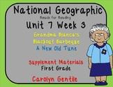 National Geographic Unit 7 Week 3 First Gr. Grandma Blanca's Backyard Barbeque