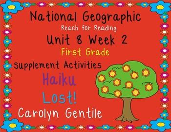 National Geographic Unit 8 Week 2 1st gr.  Haiku  Lost!