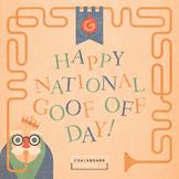 National Goof Off Day RadLib