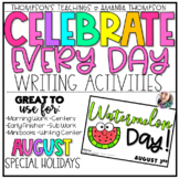 National Holidays | Writing Activities | AUGUST