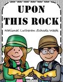 National Lutheran Schools Week - Upon This Rock - Editable