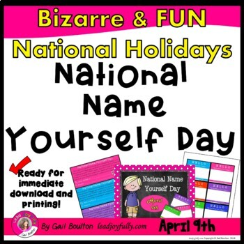 National Name Yourself Day (April 9th)
