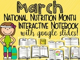 National Nutrition Month- March Interactive notebook Google Drive