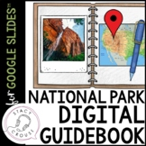 National Park Digital Guidebook Interactive Notebook for G
