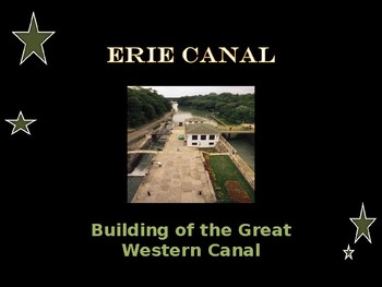 National Construction Project - Building The Erie Canal