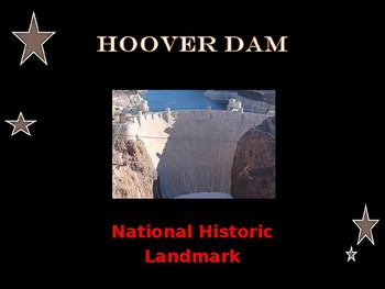 National Historic Landmark - Building the Hoover Dam