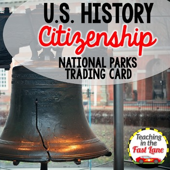 National Parks Trading Card {U.S. History}