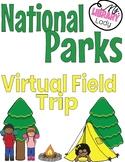 National Parks Virtual Field Trip