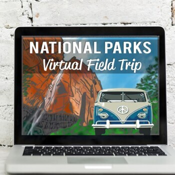 National Parks Virtual Field Trip: Reading Passages & Google Earth Exploration