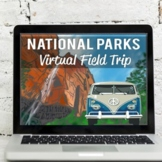 National Parks Virtual Field Trip: Google Earth Exploratio