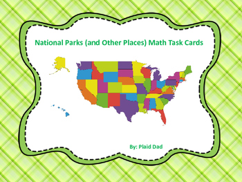 National Parks (and Other Places) Math Task Cards