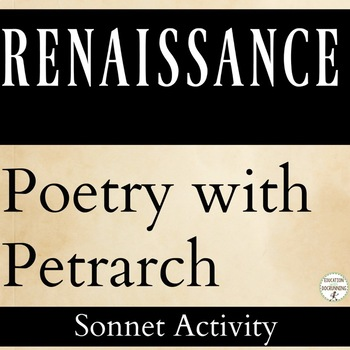 Sonnets Playing with Renaissance Poetry with Petrarch RECENTLY UPDATED